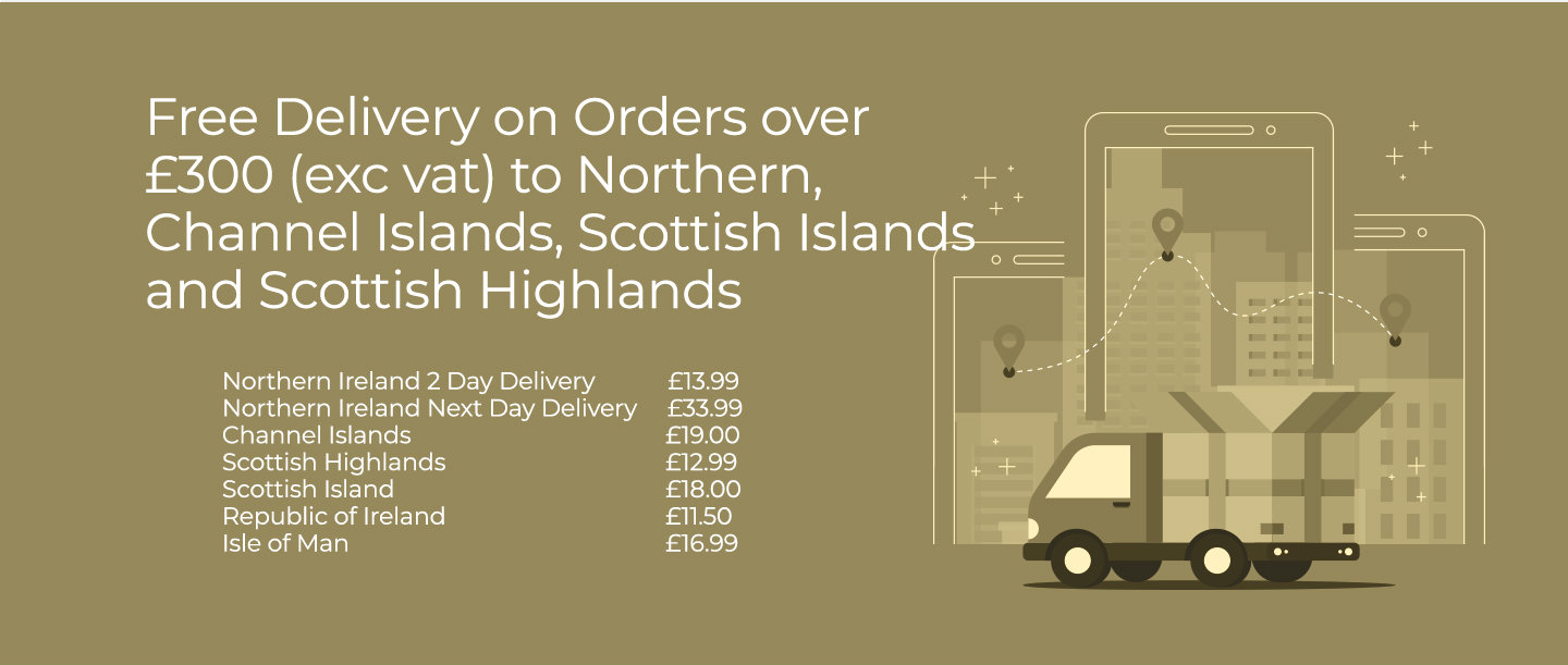 Free delivery or orders over 300 pounds to northern ireland, channel islands, scottish islands and highlands